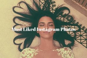 Most Liked Instagram Photos