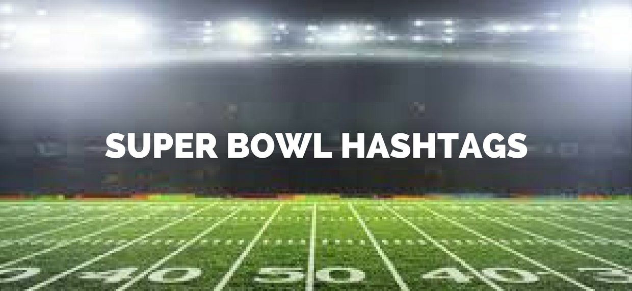 Super Bowl Hashtags